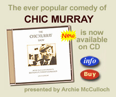 for more about The Chic Murray Show on CD